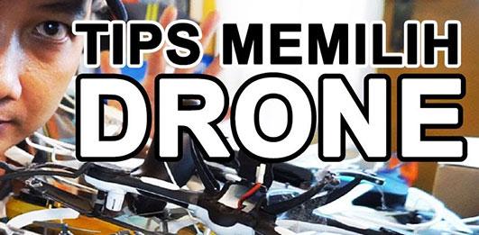 7 Hal yang Harus Diperhatikan Sebelum Membeli Drone Fotografi atau Videografi